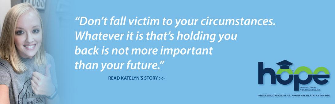 choose hope, Katelyn
